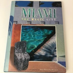 Miami the Magic City by Ana Vergiana-Suarez